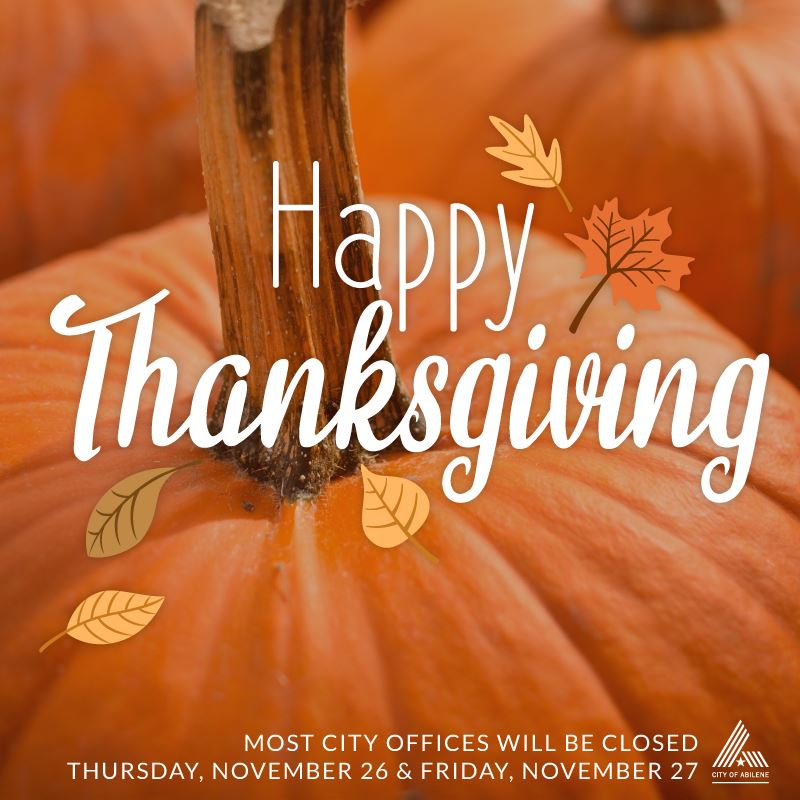 Most City offices closed November 26 & 27 for Thanksgiving holiday