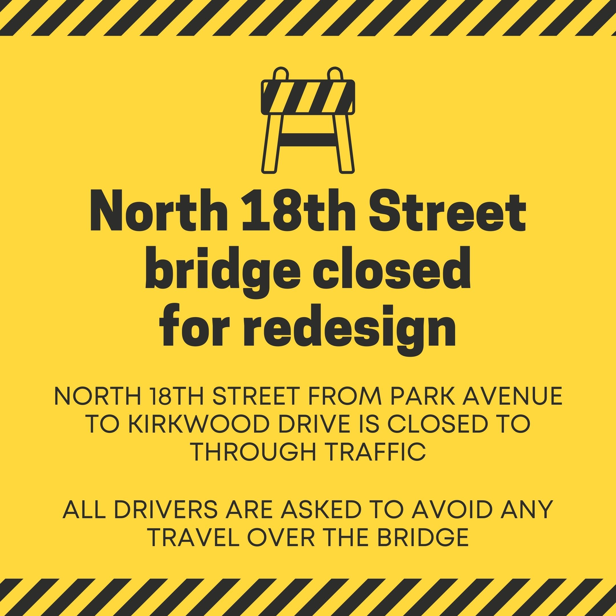 North 18 bridge closed for redesign