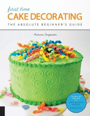 First Time Cake Decorating Book Cover